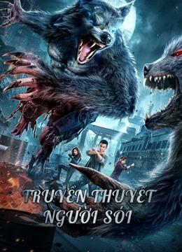 Truyền Thuyết Người Sói – The War Of Werewolf