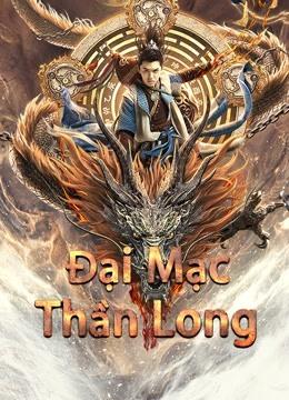 Đại Mạc Thần Long - Desert Dragon