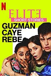 Elite Truyện Ngắn: Guzmán Caye Rebe (Phần 1) - Elite Short Stories: Guzmán Caye Rebe (Season 1)