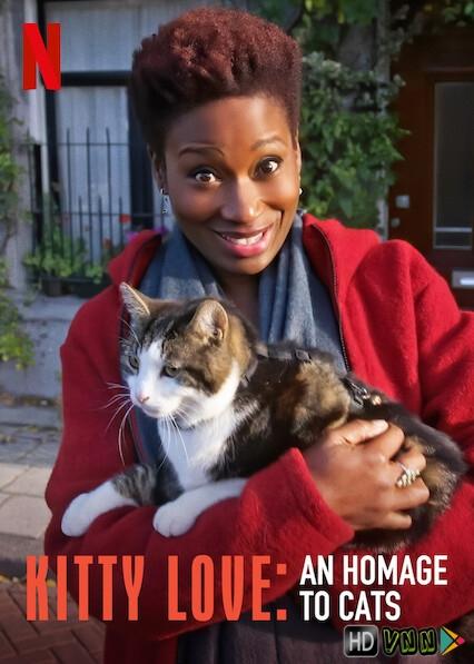 Kitty Love: Mèo Cưng Nhà Mình - Kitty Love: An Homage To Cats