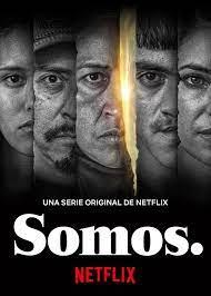 Somos. (Phần 1) - Somos. (Season 1)