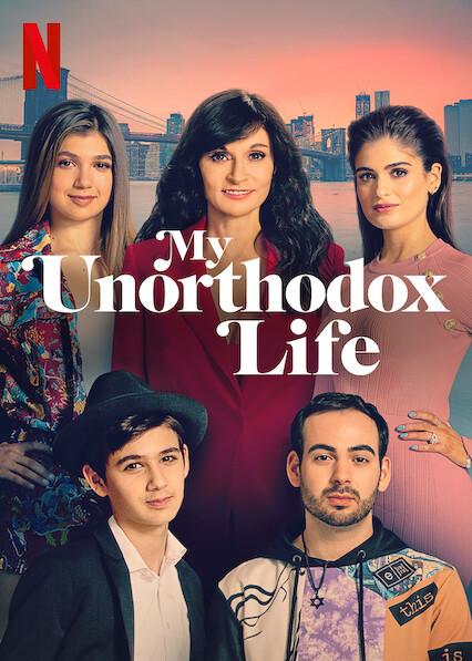 Cuộc Sống Bất Thường Của Tôi (Phần 1) - My Unorthodox Life (Season 1)