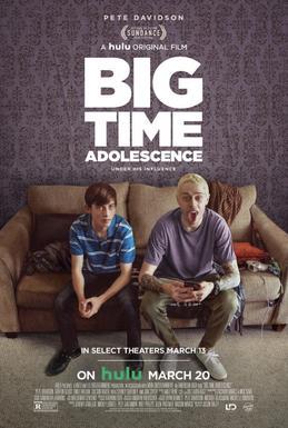 Thời Niên Thiếu Bá Đạo - Big Time Adolescence