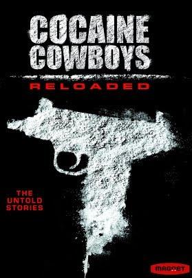 Cao Bồi Cocaine: Trùm Ma Túy Miami (Phần 1) - Cocaine Cowboys: The Kings of Miami (Season 1)