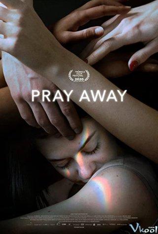 Pray Away: Hệ lụy của phong trào ex-gay - Pray Away