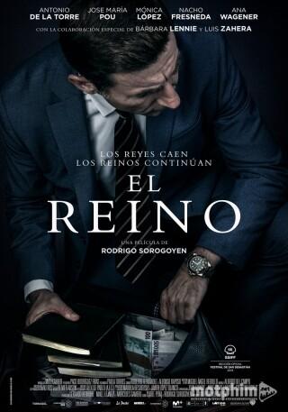 Vương Quốc Giông Tố (Phần 1) - The Kingdom (El Reino) (Season 1)