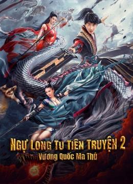 Ngự Long Tu Tiên Truyện 2: Vương Quốc Ma Thú - Dragon Sword: Outlander