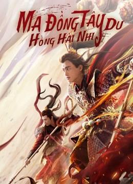Ma Đồng Tây Du Hồng Hài Nhi - Awakened Demon