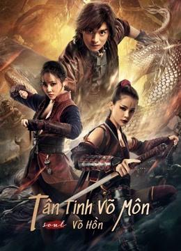 Tân Tinh Võ Môn: Võ Hồn - Fist of Fury