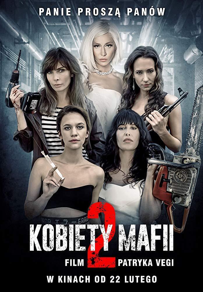 Nữ Quái Mafia 2 - Women Of Mafia 2 (Kobiety mafii 2)