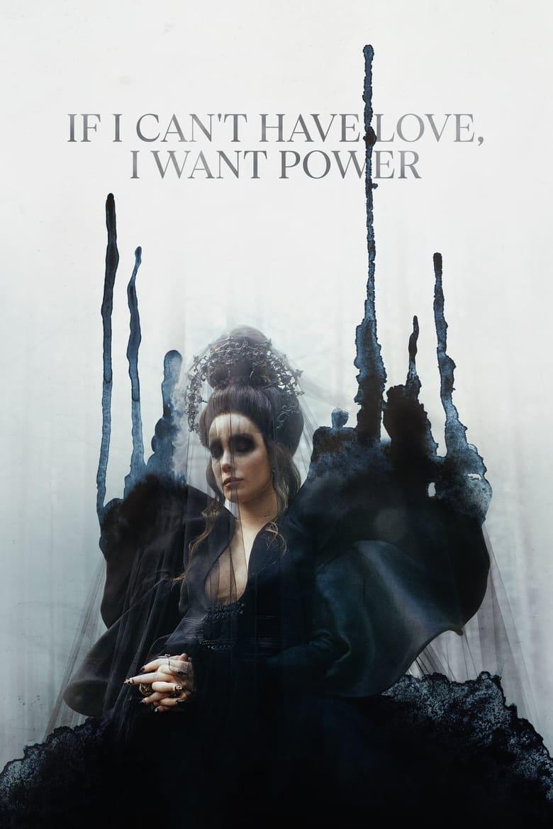 Nếu Không Thể Có Tình Yêu, Tôi Muốn Có Quyền Lực – If I Can't Have Love, I Want Power