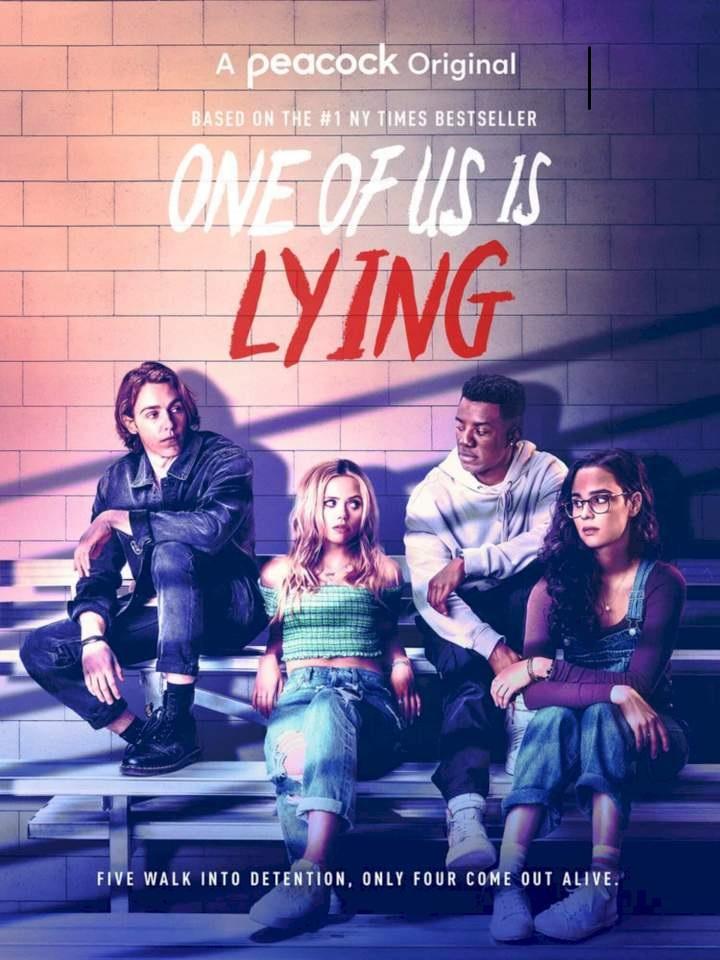 Chỉ Một Trong Chúng Ta (Phần 1) - One Of Us Is Lying (Season 1)