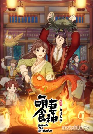 Meng Qi Shi Shen 2nd Season - Adorable Food Goddess, Cinderella Chef