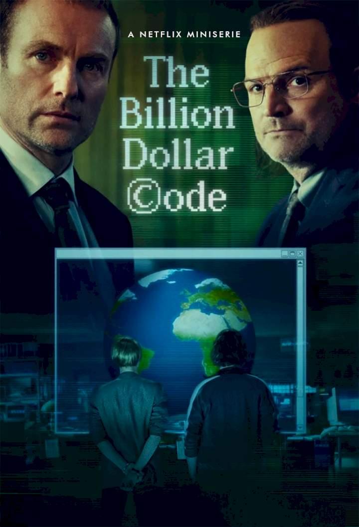 Mã Nguồn Tỉ Đô (Phần 1) - The Billion Dollar Code (Season 1)