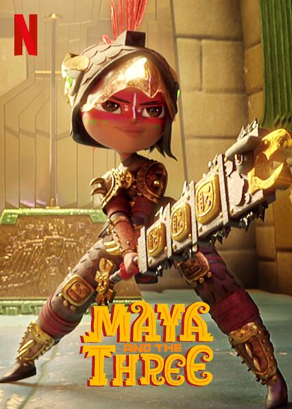 Maya và Ba Chiến Binh Huyền Thoại (Phần 1) - Maya and the Three (Season 1)