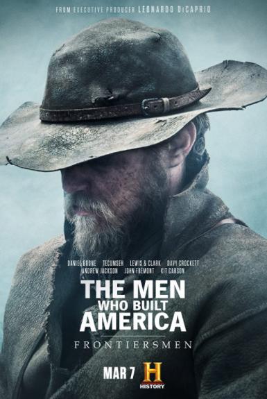 Những Người Đàn Ông Xây Dựng Nước Mỹ: Biên Phòng (Phần 1) - The Men Who Built America: Frontiersmen (Season 1)